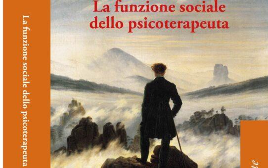 """""""La funzione sociale dello psicoterapeuta"""""""